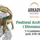 Festiwal Archeologii iDinozaurów wArkadach Wrocławskich