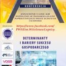 Konferencja wPWSZ - determinanty ibariery sukcesu gospodarczego