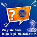 Czy wiesz kim był Witelon?